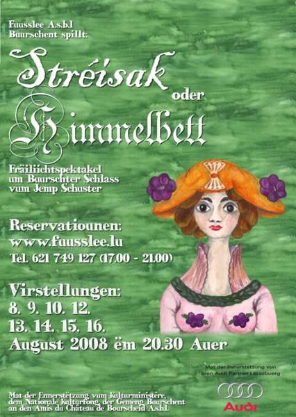 Stréisak oder Himmelbett (2008)